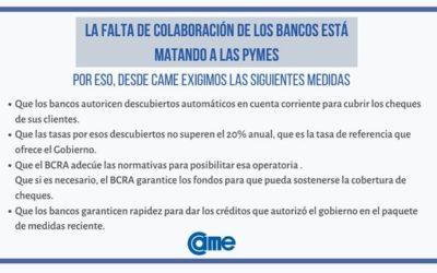 Comunicado de CAME: «La falta de colaboración de los bancos está matando a las Pymes»