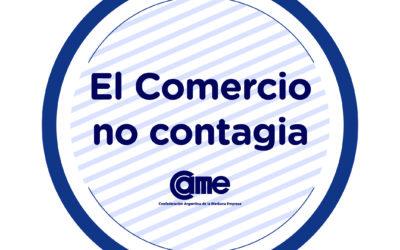 CAME lanza la campaña «El Comercio no contagia»: aquí link para bajar imágenes